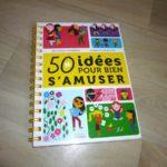 50 idées pour bien s'amuser