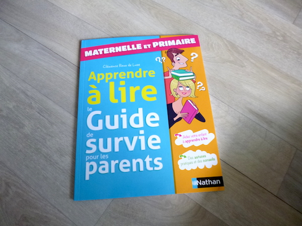 Apprendre A Lire Le Guide De Survie Pour Les Parents