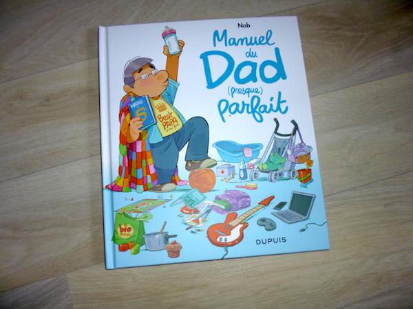 Manuel Du Dad Presque Parfait Liyah Fr Livre Enfant