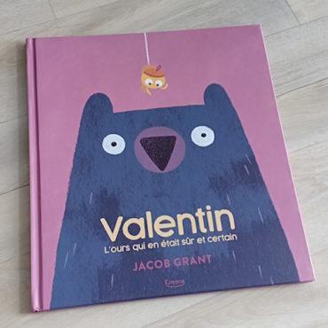 Valentin L'ours Qui En Etait Sûr Et Certain
