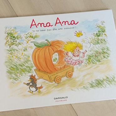 Ana Ana : Je Ne Veux Pas Etre Une Princesse !