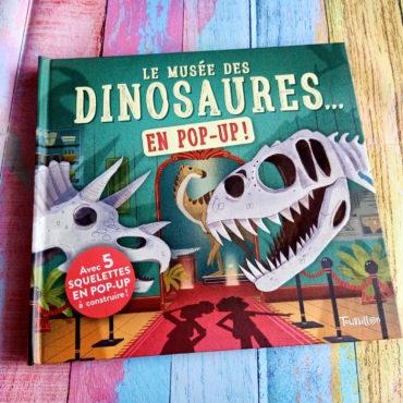 Le Musée Des Dinosaures En Pop-Up !