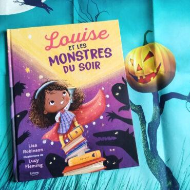 Louise Et Les Monstres Du Soir