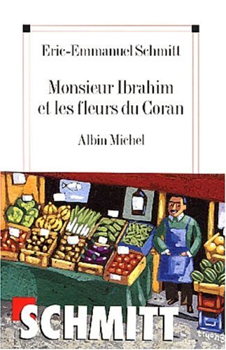 http://www.leslecturesdeliyah.com/wp-content/uploads/2010/07/Mr-Ibrahim-et-les-fleurs-du-coran-EE-Schmiit-Leslecturesdeliyah.jpg
